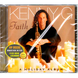 Cd Kenny G Faith A Holyday Album   Novo Lacrado Raro