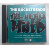 Cd Kenny dope Presents The Bucketheads  All In The Mind