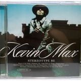 Cd Kevin Max   Stereotype Be 2001
