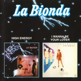 Cd La Bionda High Energy   I Wanna Be Your Lover   2 Tracks