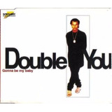Cd Lacrado Single Double You Gonna Be My Baby 1996