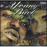Cd Lacrado Young Buck & D tay Da Underground Volume One