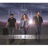 Cd Lady Antebellum   747 Deluxe Edition