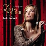 Cd Linda Eder By Myself: The Songs Of Judy Garland