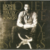 Cd Lionel Richie - Truly The Love Songs - Novo Lacrado***