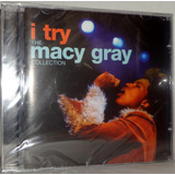 Cd Macy Gray   I Try   The Macy Gray Collection