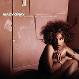 Cd Macy Gray Trouble With Being Myself