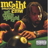 Cd Mc Eiht Featuring Cmw   We Come Strapped