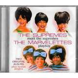 Cd Meet The Supremes + Playboy The Marvelettes Soul Pop
