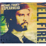 Cd Michael Franti And Spearhead Yell Fire
