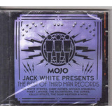 Cd Mojo Jack White Presents   The Best Of Third Man Records