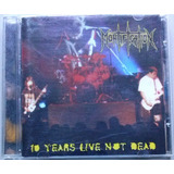 Cd Mortification   10 Years Live Not Dead