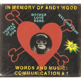 Cd Mother Love Bone  Andrew E Kevin Wood In Memory Andy Wood