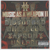 Cd Music As A Weapon I I   Disturbed Taproot Chevelle Unl