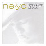 Cd Ne yo   Because Of You  96158
