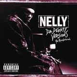 Cd Nelly  Da Derrty Versions  The Reinvention