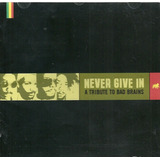 Cd Never Give In   A Tribute To Bad Brains   1999   Original