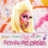 Cd Nicki Minaj   Pink Friday Roman Reloaded  978909