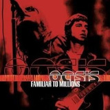 Cd Oasis Familiar To Millions 2 Cd