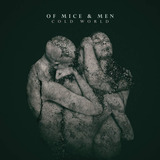 Cd Of Mice & Men Cold World  import  Novo Lacrado