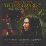 Cd One Love The Bob Marley All  Star Tribute Jamaica