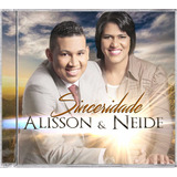 Cd Original Alisson & Neide   Sinceridade Oficial   Playback