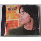 Cd Original Jackson Browne Hold Out