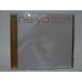Cd Original Ne yo  Because Of You