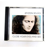Cd Oystein Sevag   Close Your Eyes And See  1989
