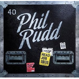 Cd Phil Rudd Head Job  Importado