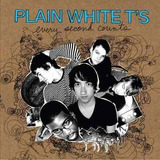 Cd Plain White T s Every Second Counts