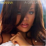 Cd Rihanna   A Girl Like Me Importado Original Lacrado P Ent
