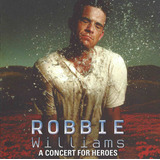 Cd Robbie Williams A Concert For Heroes