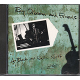 Cd Roy Orbison And Friends - A Black And Night  Live