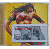 Cd Samba Que Roda   Esso Music  2004