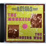 Cd Série Dois Astros - The Monkees The Guess Who - Ca