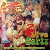 Cd Single    The 2 Live Crew   2 Live Party