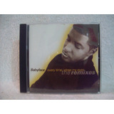 Cd Single Babyface  Every Time I Close My Eyes  The Remixes