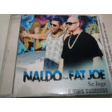 Cd Single Naldo Feat  Fat Joe Se Joga E   21 Sucessos   Raro