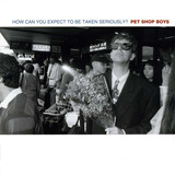 Cd Single Pet Shop Boys   How Can You Expect To Be Taken