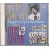 Cd Sippie Wallace   Blues    Mighty Tight Woman   Trama 1994
