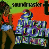 Cd Soundmaster 2 Much Booty  importado