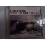 Cd Stereophonics  you Gotta Go There To Come Back  novo