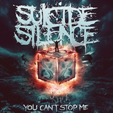 Cd Suicide Silence   You Cant Stop Me  988137