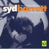 Cd Syd Barrett - The Best Of Wouldn´t You Miss Me? -nacional