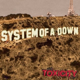 Cd System Of A Down   Toxicity  lacrado