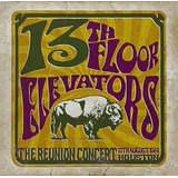 Cd The 13th Floor Elevators Reunion Concert  import  Lacrado