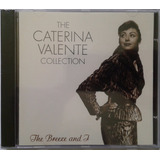 Cd The Caterina Valente Collection The Breeze And I