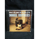 Cd The Doobie Brothers Listen To The Music The Very Best Imp