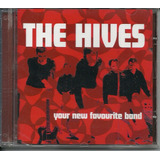Cd The Hives   Your New Favorite Band    Novo original